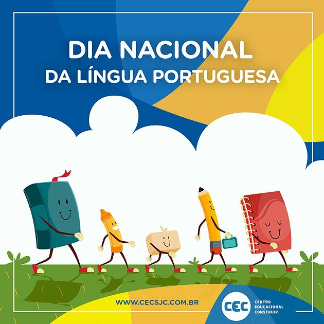 Dia Nacional da Língua Portuguesa: a importância da escrita e a pronúncia correta!